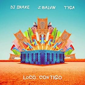 DJ SNAKE & J BALVIN FEAT. TYGA - LOCO CONTIGO